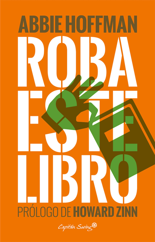 Roba este libro, Abbie Hoffman - eBook | PerueBooks.com